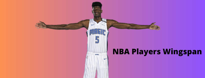 NBA Players Wingspan And Some Benefits